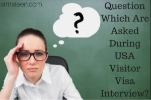 USA Visitor Visa Interview